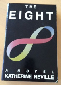 My well-worn copy of Katherine Neville's The Eight.